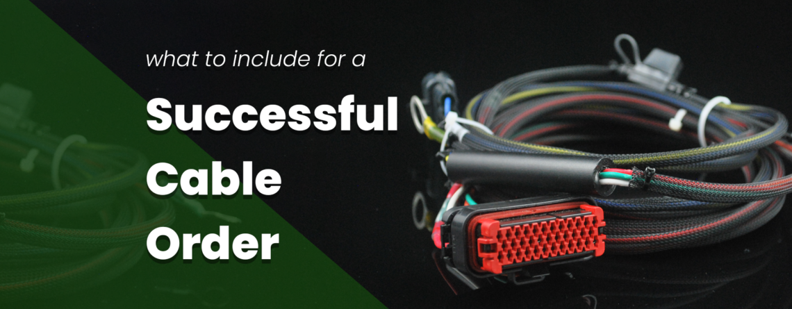 What to Include for a Successful Cable Order Header Image