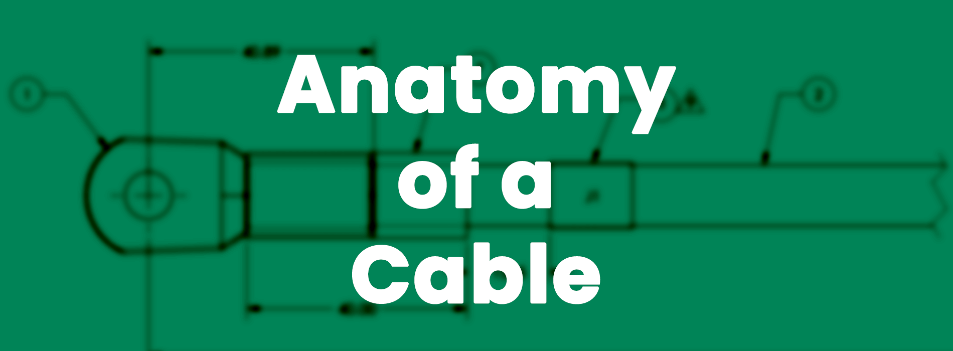 Anatomy of a cable graphic